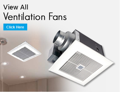 View All Ventilation Fans